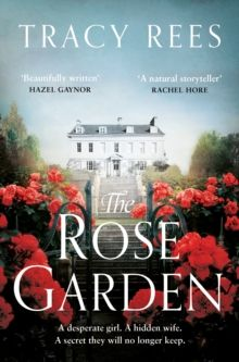 The Rose Garden by Tracy Rees