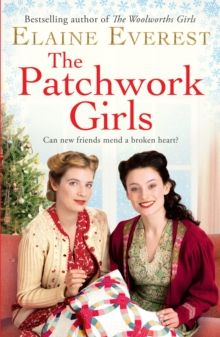 The Patchwork Girls by Elaine Everest