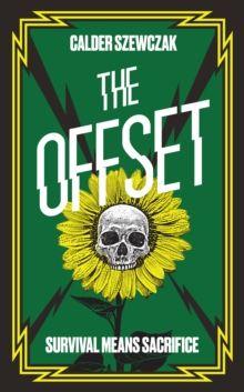 The Offset by Calder Szewczak