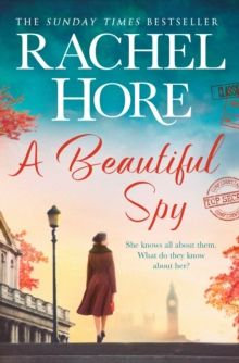 A Beautiful Spy : From the million-copy Sunday Times bestseller by Rachel Hore