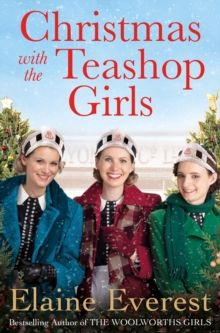 Christmas with the Teashop Girls by Elaine Everest