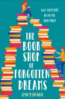 The Bookshop of Forgotten Dreams by Emily Blaine
