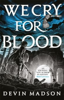We Cry for Blood : The Reborn Empire, Book Three by Devin Madson