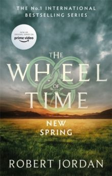 New Spring : A Wheel of Time Prequel (soon to be a major TV series) by Robert Jordan