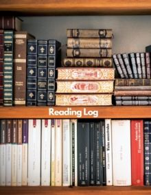 Reading Log : Reading Journal, Perfect Gift for Book Lovers Keep track & review all the books you have read by Zebra