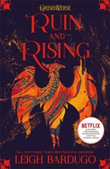 Shadow and Bone: Ruin and Rising : Book 3 by Leigh Bardugo