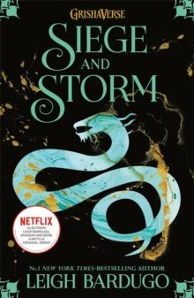 Shadow and Bone: Siege and Storm : Book 2 by Leigh Bardugo