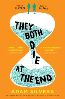 They Both Die at the End : TikTok made me buy it! The international No.1 bestseller by Adam Silvera