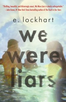 We Were Liars : The award-winning YA book TikTok can't stop talking about! by E. Lockhart