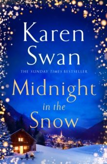 Midnight in the Snow by Karen Swan