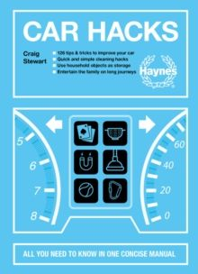 Car Hacks : All you need to know in one concise manual by Craig Stewart