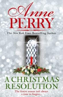 A Christmas Resolution (Christmas Novella 18) by Anne Perry
