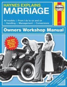 Marriage : Haynes Explains by Boris Starling
