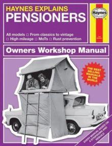 Pensioners : Haynes Explains by Boris Starling