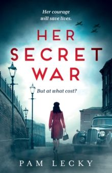 Her Secret War by Pam Lecky