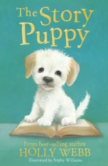 The Story Puppy : 45 by Holly Webb