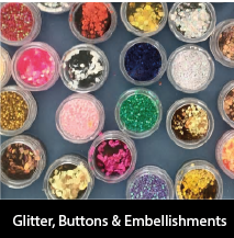 Glitter, Embellishments & Buttons