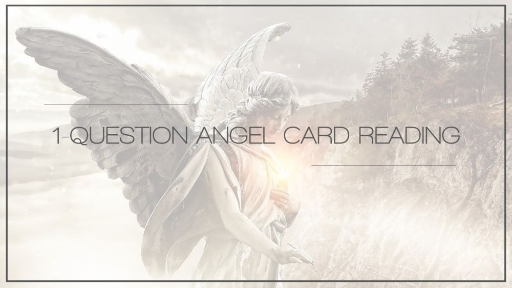 1-Question Angel Card Reading