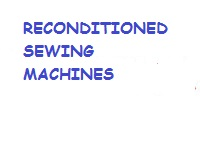 Reconditioned Sewing Machines