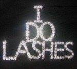 <!-- 0001 --> Promotional Lash Badge - I DO LASHES