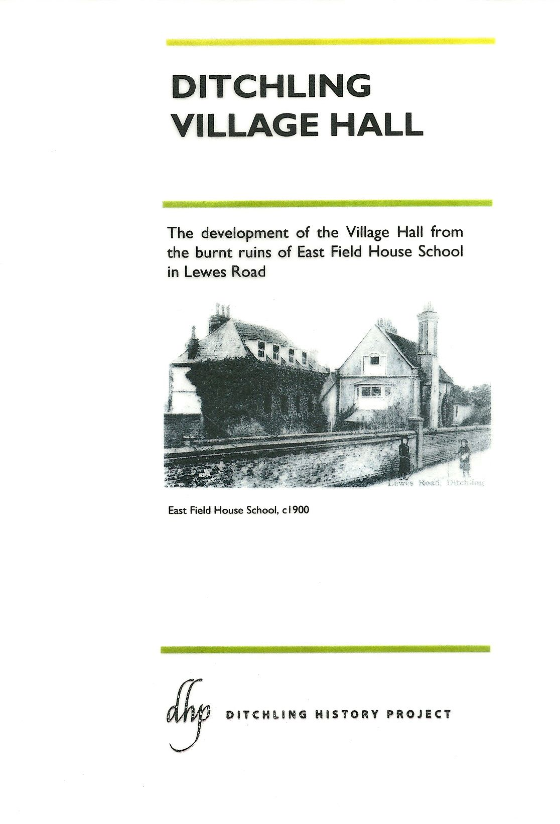 The provision of Ditchling Village Hall