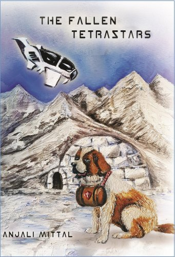 THE FALLEN TETRASTARS by Anjali Mittal