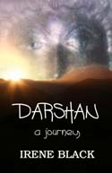 DARSHAN (A JOURNEY) by Irene Black
