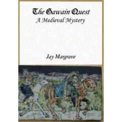 THE GAWAIN QUEST by Jay Margrave