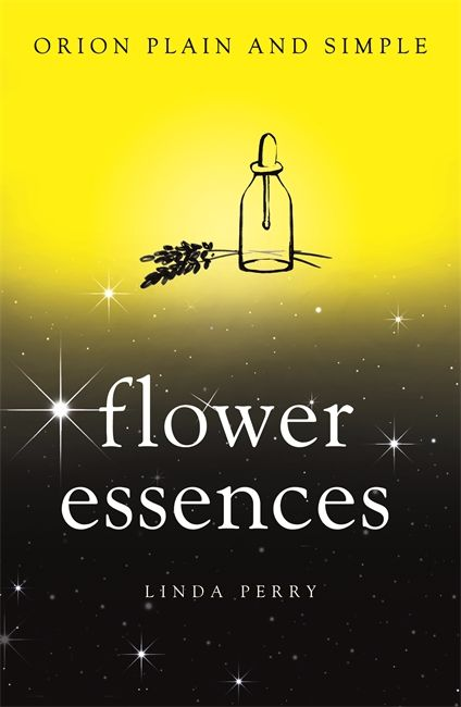 BOOK: FLOWER ESSENCES, ORION PLAIN AND SIMPLE