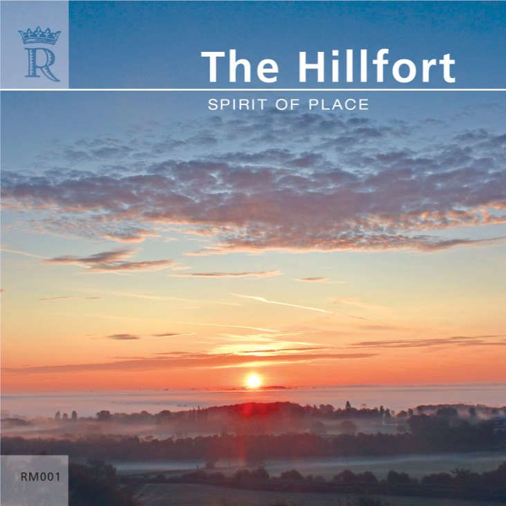 The Hillfort - Spirit of Place