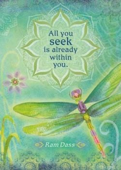 All you seek is already within you.