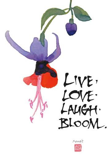 Live. Love. Laugh. Bloom
