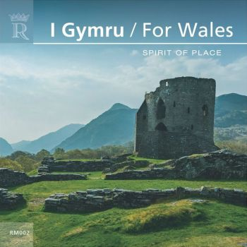 'I Gymru / For Wales' - Spirit Of Place