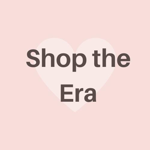 Shop the Era!