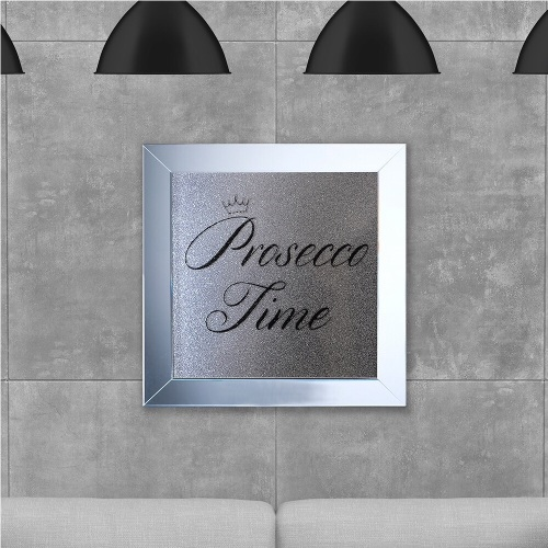Prosecco time on Silver Glitter Backing 75cm x 75cm