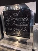 Eat Diamonds for Breakfast & Sparkle All Day on Black Glitter Backing 75cm x 75cm