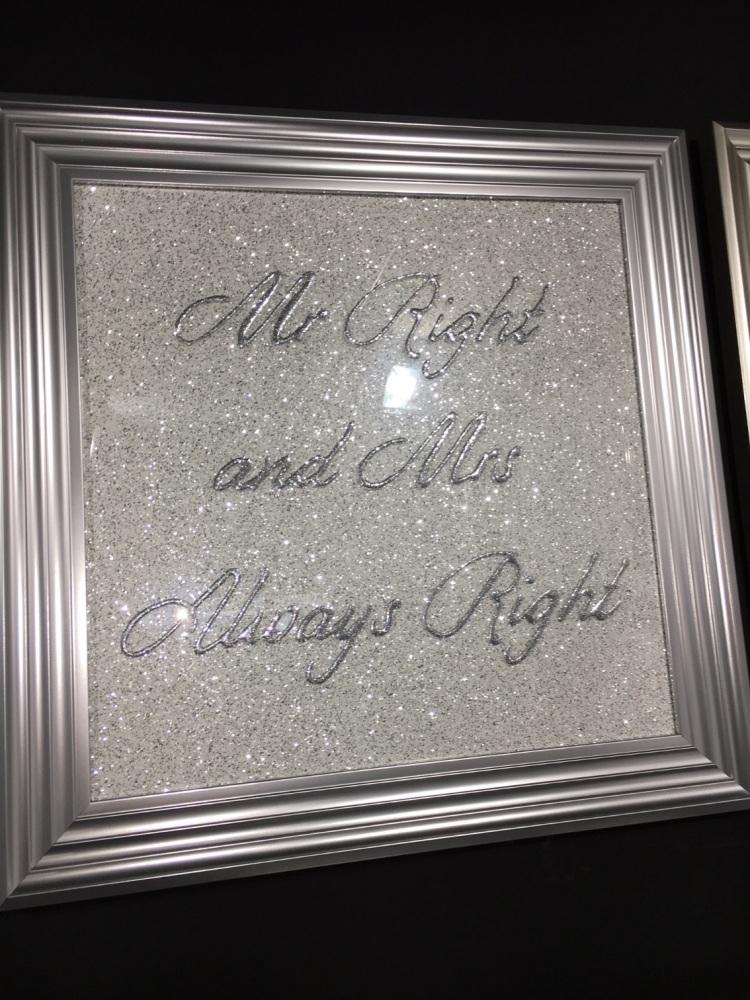 Mr Right & Mrs always Right  Sparkle glitter Art 75cm x 75cm