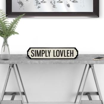 Simply Lovleh Street sign