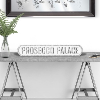 Prosecco Palace Silver & White Street sign