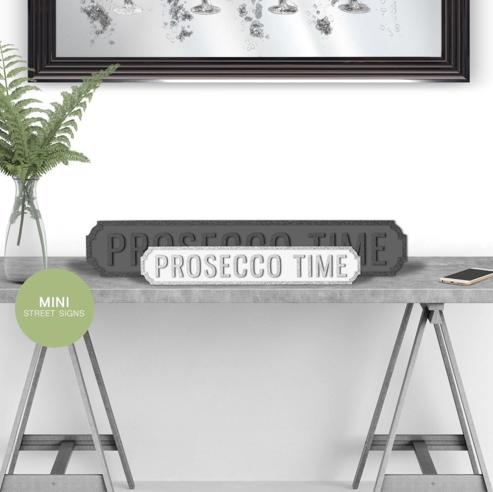 Prosecco Time Silver Mini Street sign