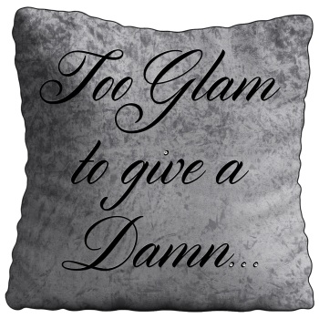 Luxury Feather Filled Cushion Too Glam To Give A Dam