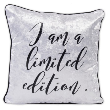 Luxury Feather Filled Cushion I Am A Limited Edition