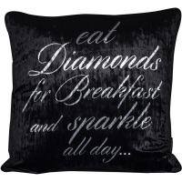Luxury Feather Filled Cushion Eat Diamonds & Sparkle All Day
