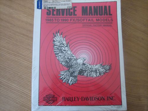 Service Manual For FX/SOFTAIL Models 1985 to 1990