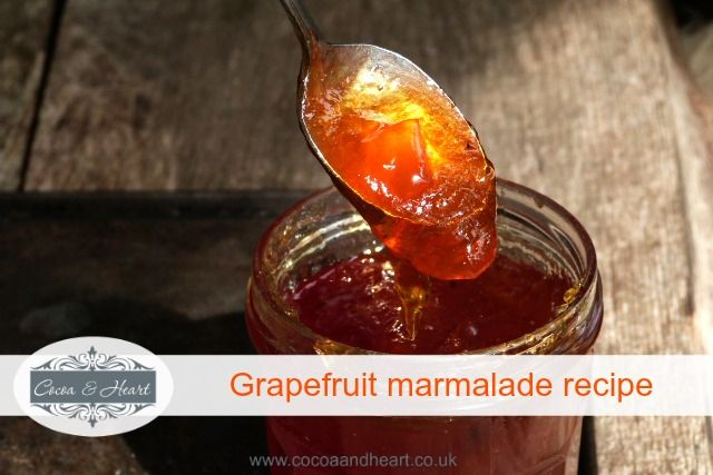 Grapefruit Marmalade Recipe