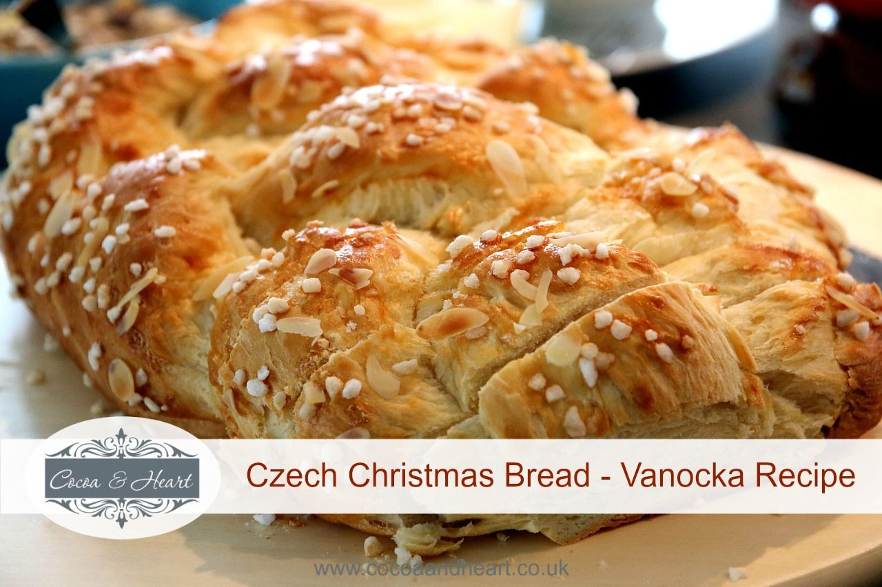 Czech Christmas Bread - Vanocka Recipe