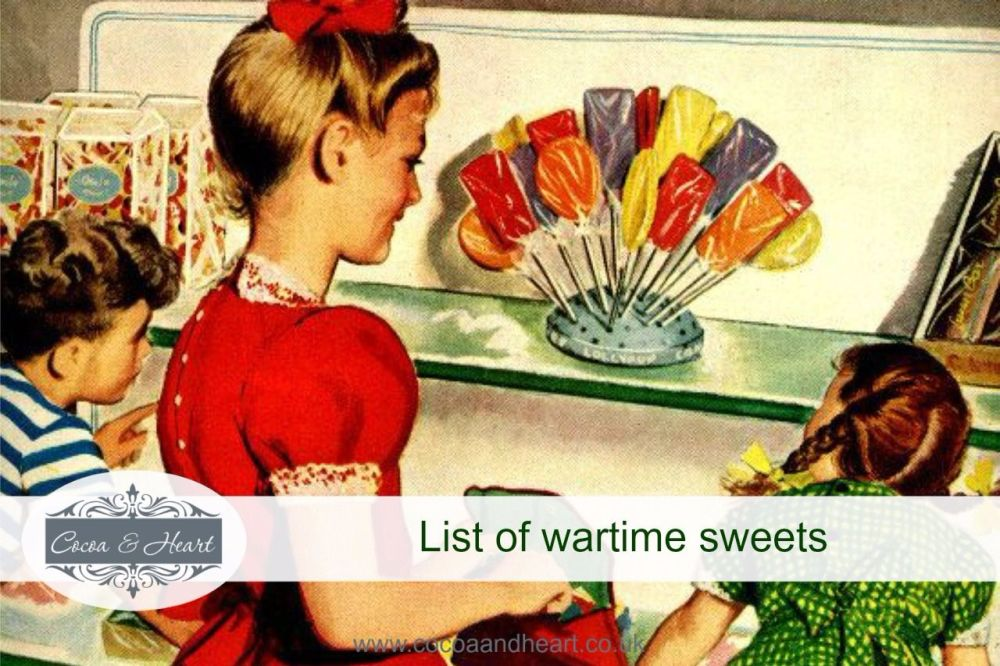 list of wartime sweets