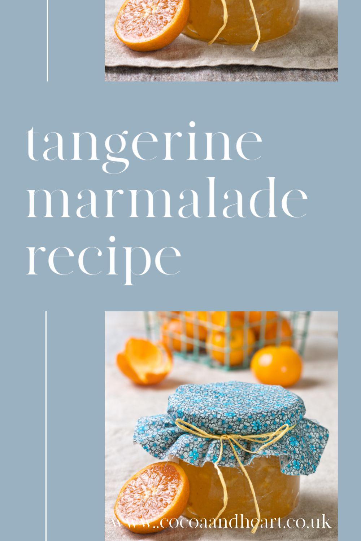 Tangerine Marmalade Recipe