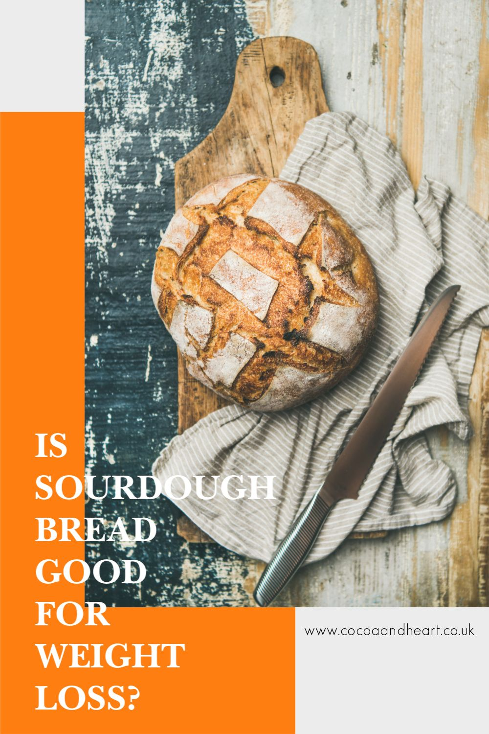 Is sourdough bread good for weight loss?