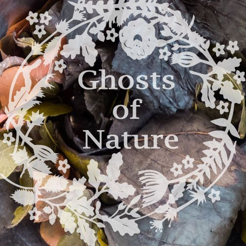 Ghosts of Nature
